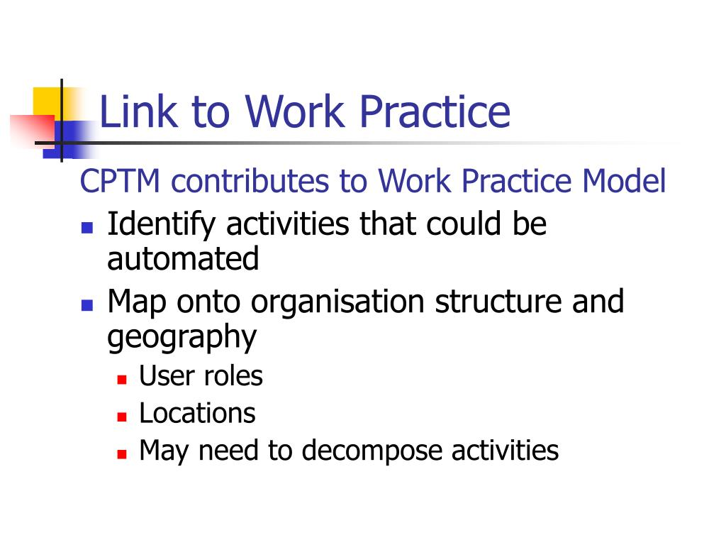 Link to Work Practice