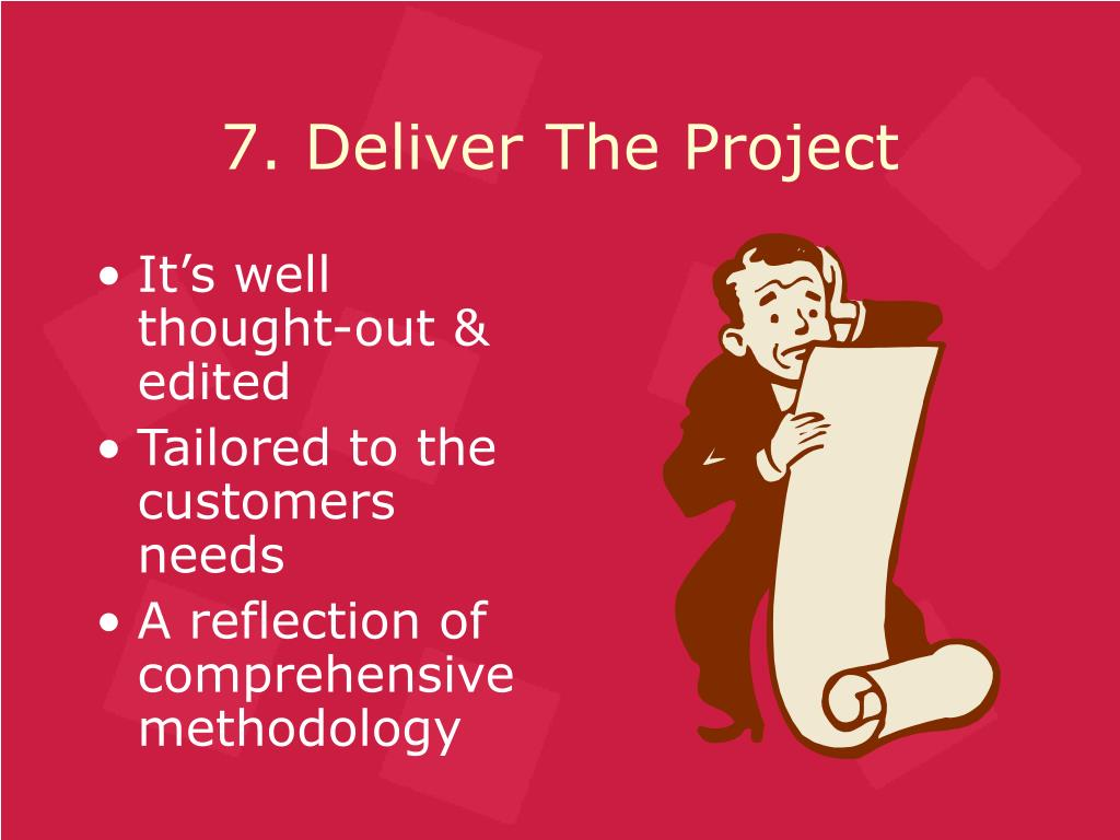 7. Deliver The Project