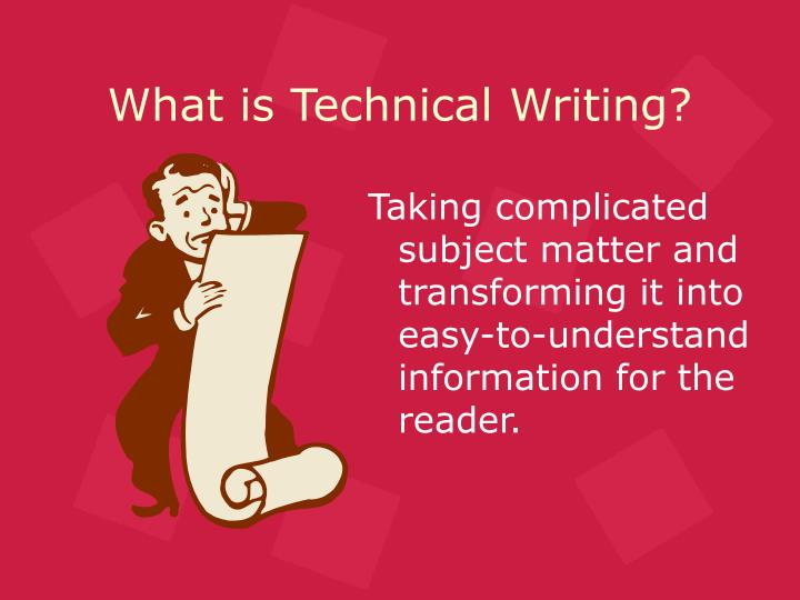 What is technical writing l.jpg