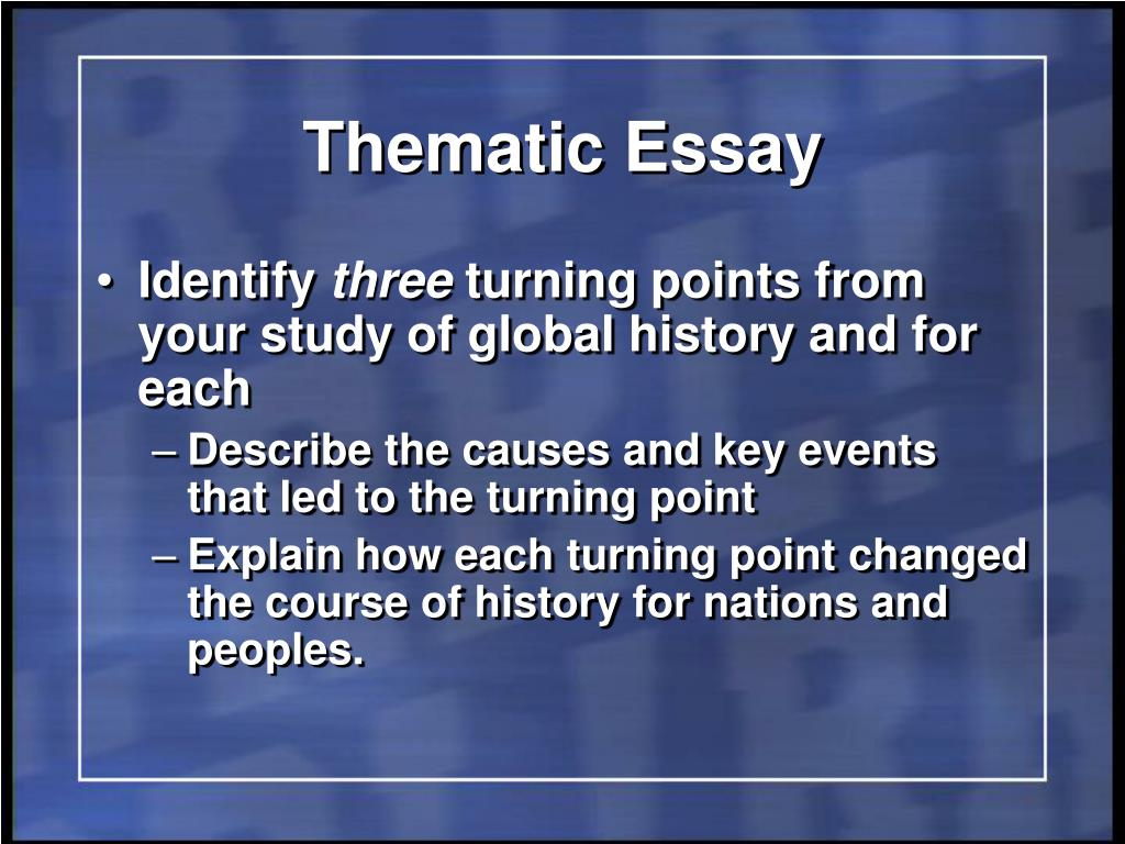 thematic essay global regents turning points