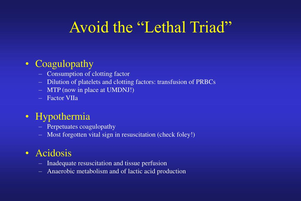 "Avoid the ""Lethal Triad"""