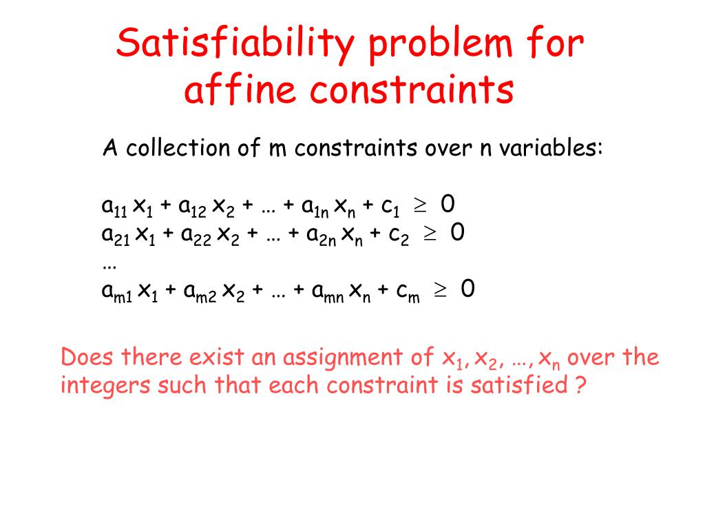 Satisfiability problem for