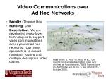 video communications over ad hoc networks