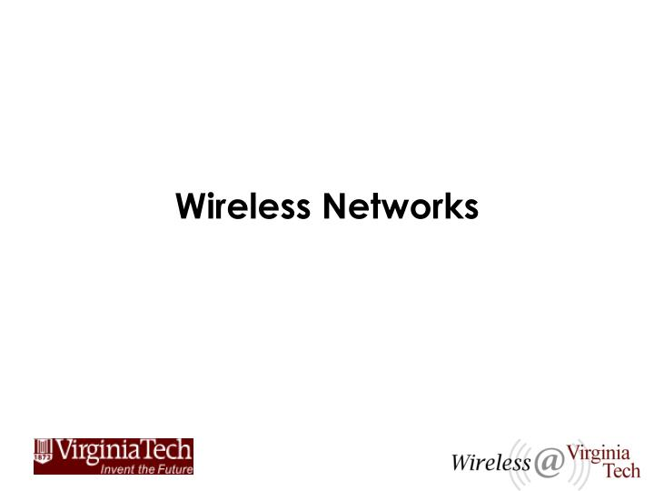 Wireless networks l.jpg