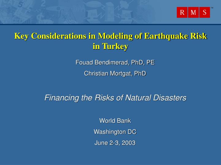 Key considerations in modeling of earthquake risk in turkey l.jpg
