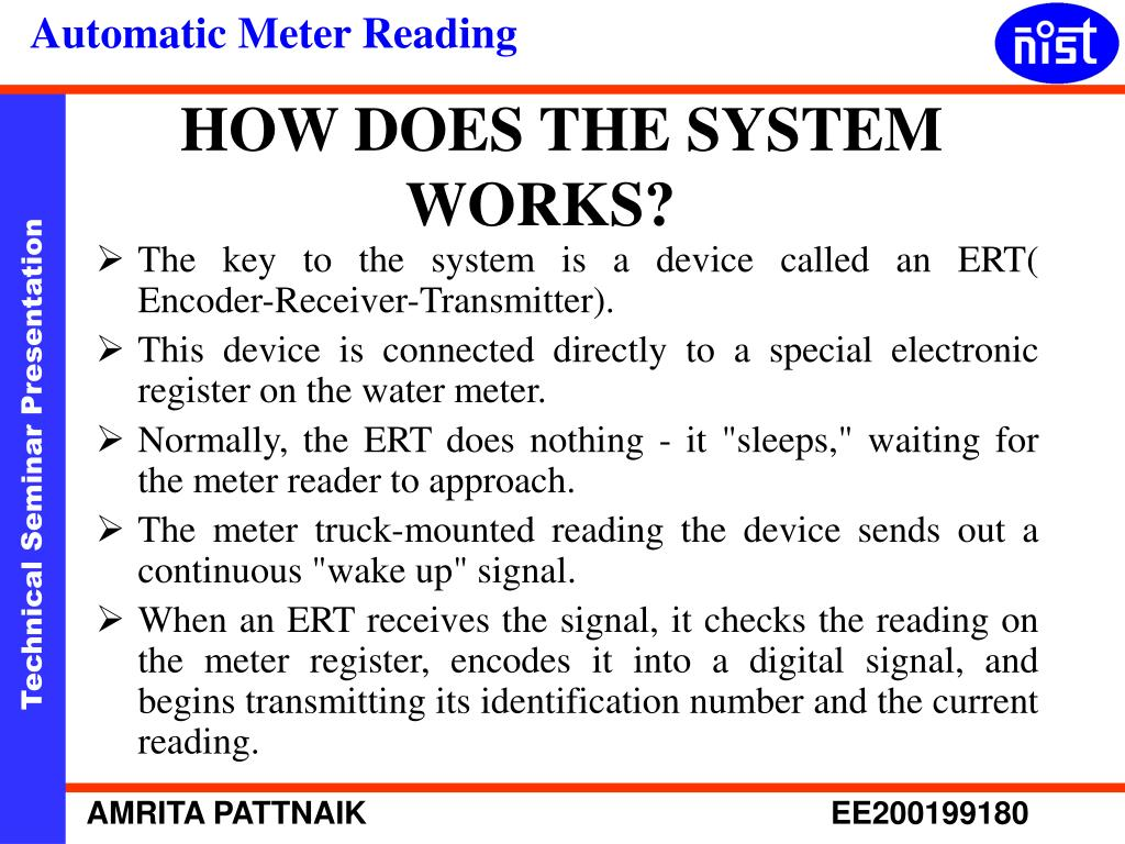 The key to the system is a device called an ERT(    Encoder-Receiver-Transmitter).