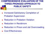 comprehensive evaluation of the three pronged approach to public safety