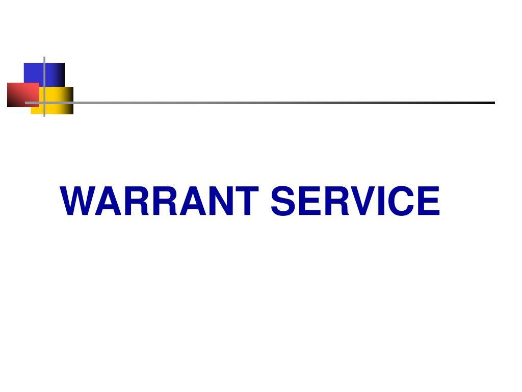 WARRANT SERVICE