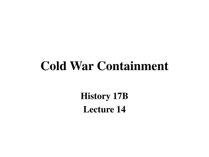 Cold war containment l.jpg