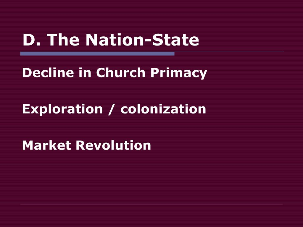 D. The Nation-State