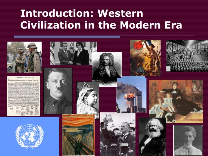 Introduction western civilization in the modern era l.jpg