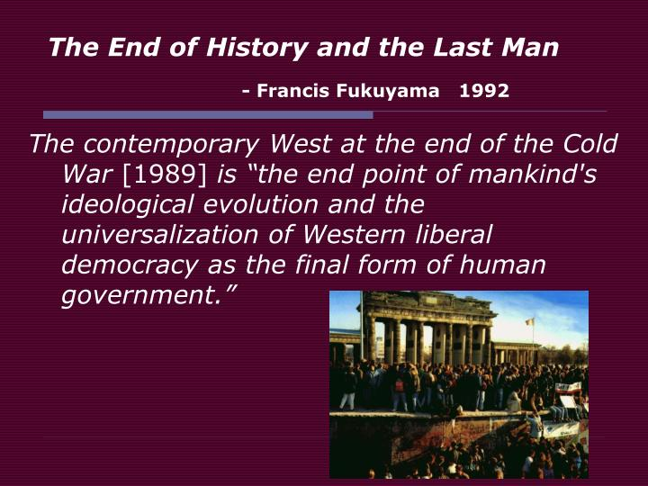 The end of history and the last man francis fukuyama 1992 l.jpg
