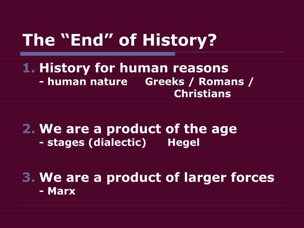 "The ""End"" of History?"