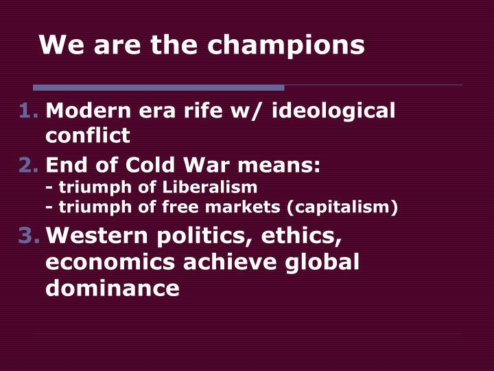 We are the champions l.jpg
