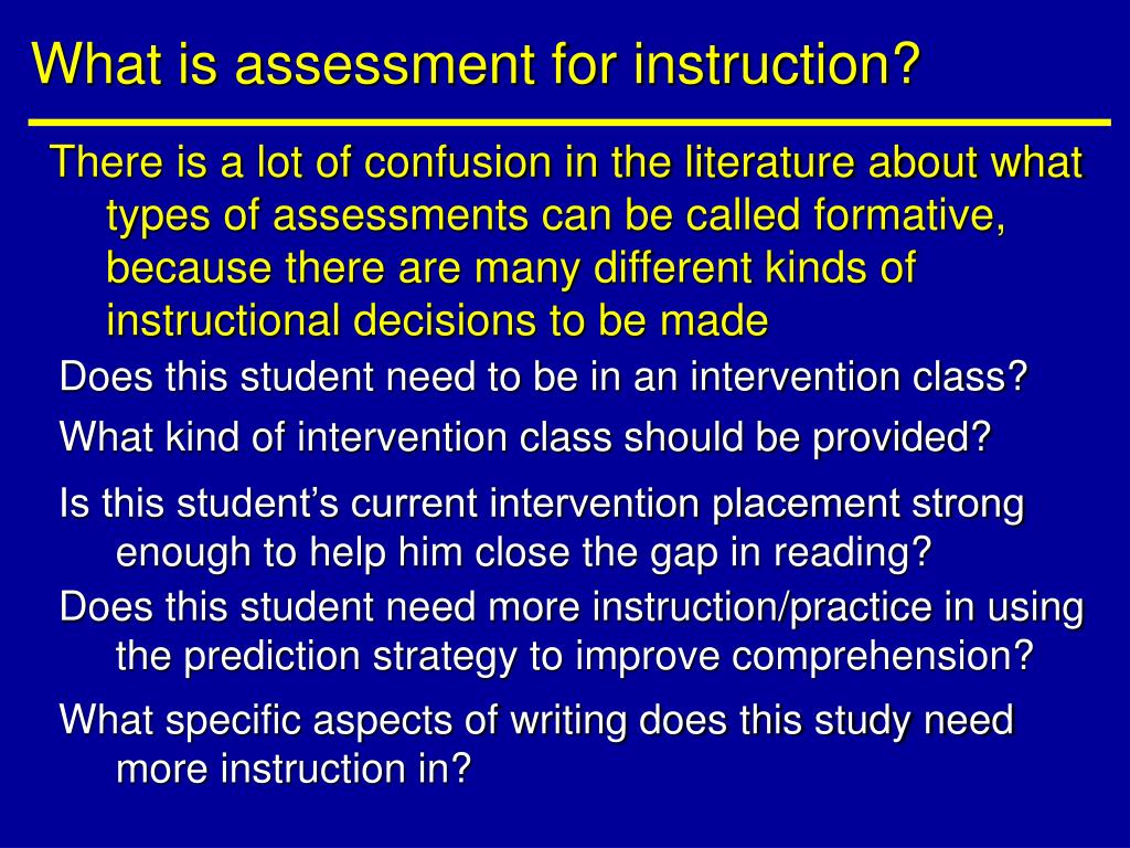 What is assessment for instruction?