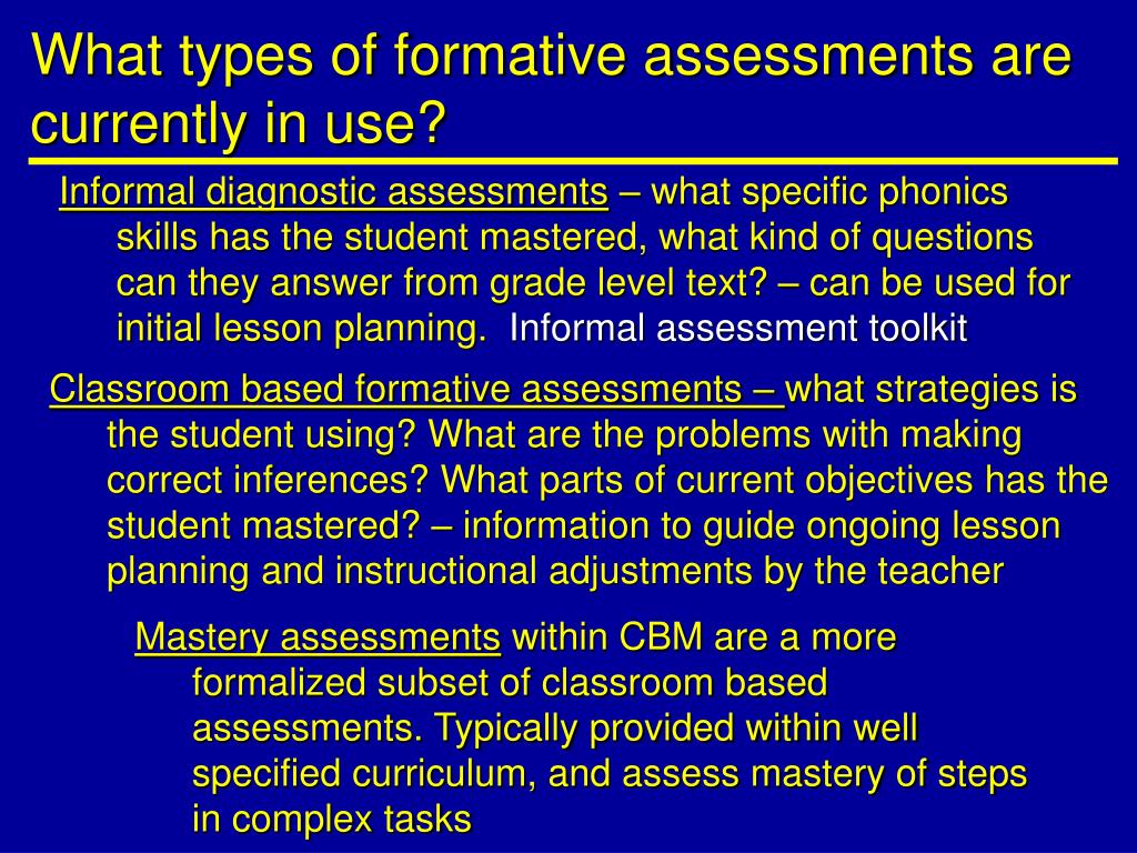 What types of formative assessments are currently in use?