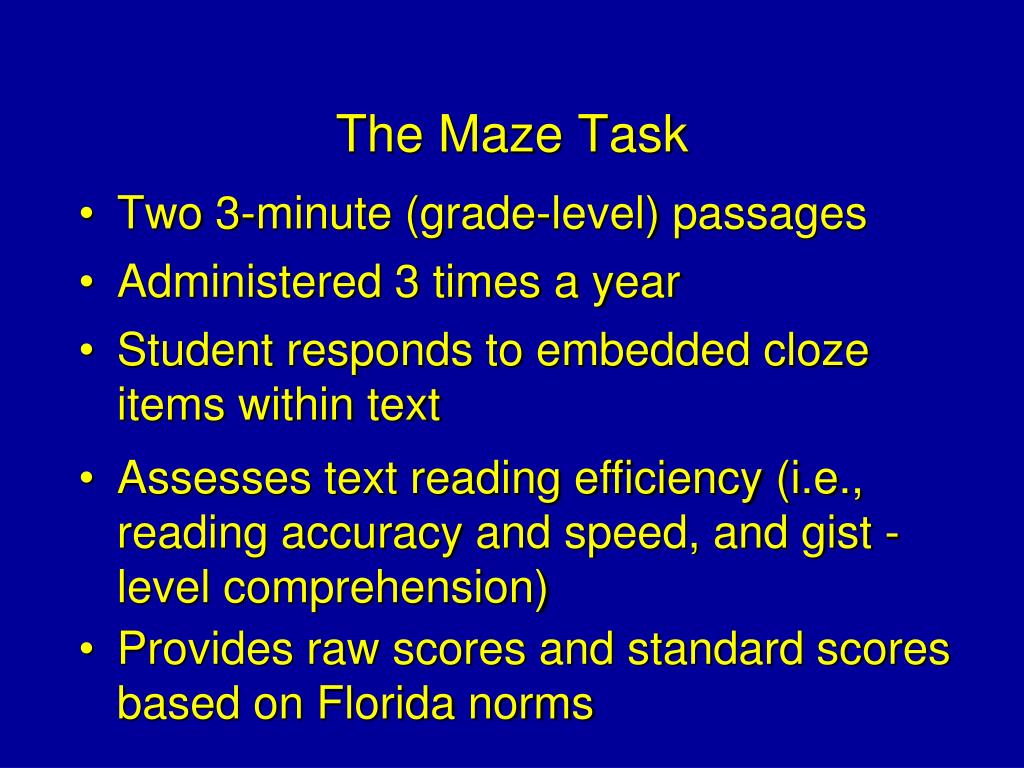 The Maze Task