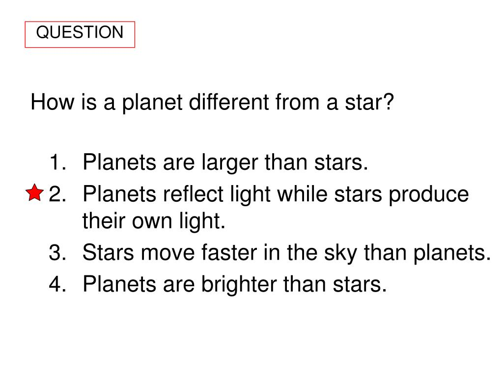 How is a planet different from a star?