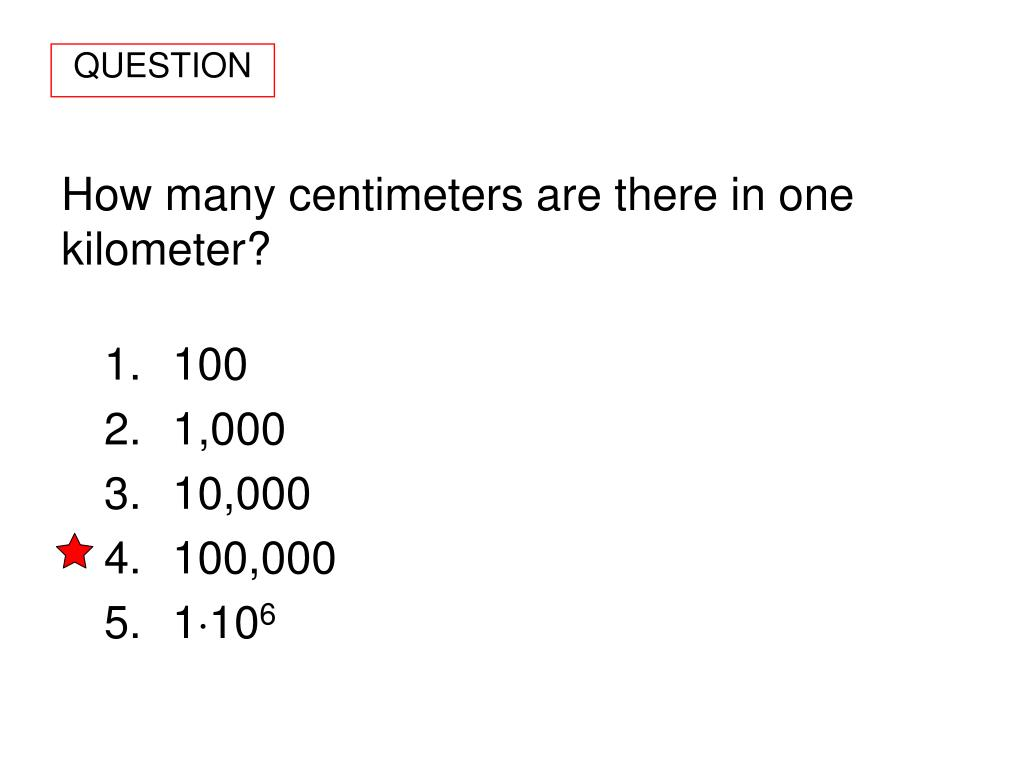 How many centimeters are there in one kilometer?