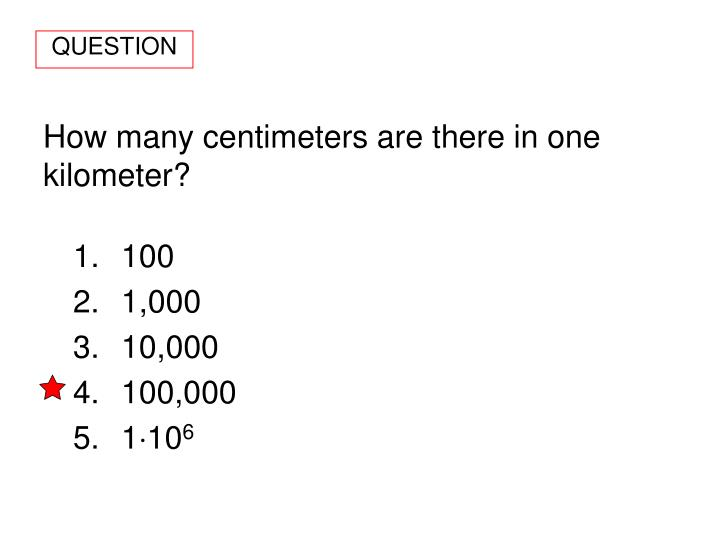 How many centimeters are there in one kilometer