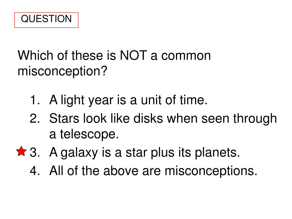Which of these is NOT a common misconception?