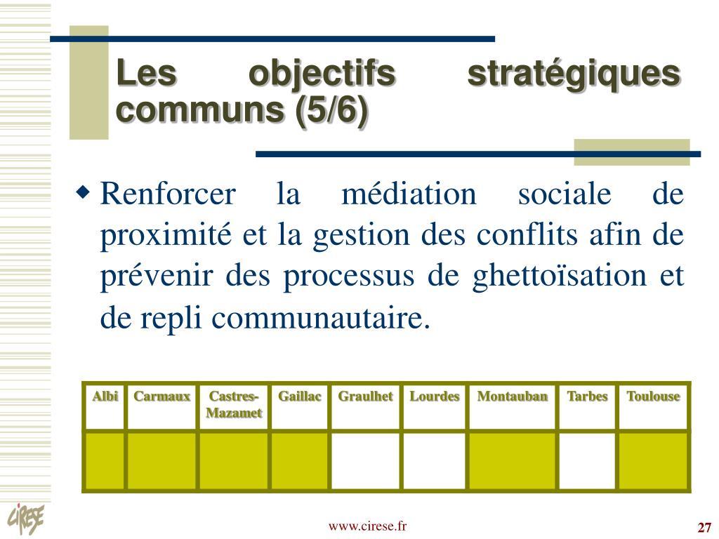 Les objectifs stratégiques communs (5/6)