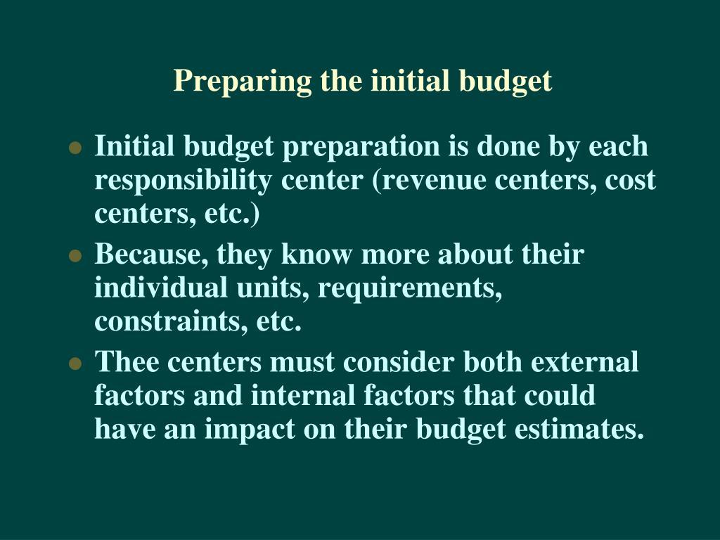 Preparing the initial budget