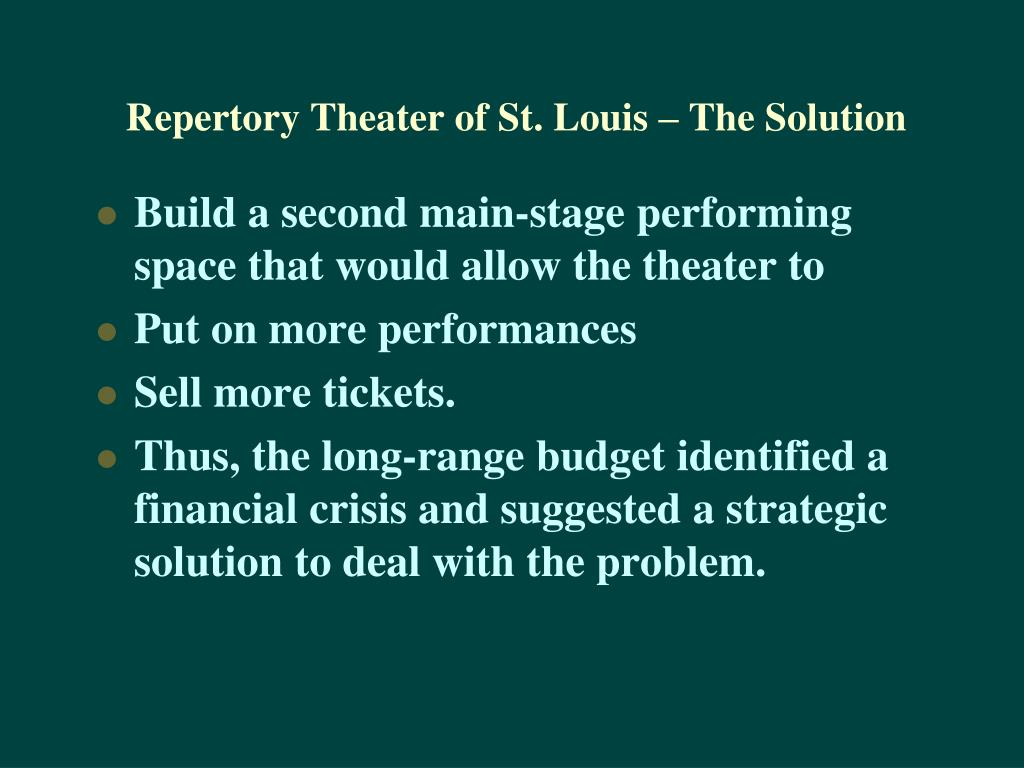 Repertory Theater of St. Louis – The Solution