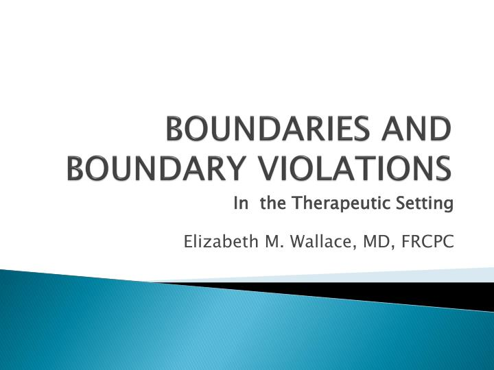 Boundaries and boundary violations l.jpg