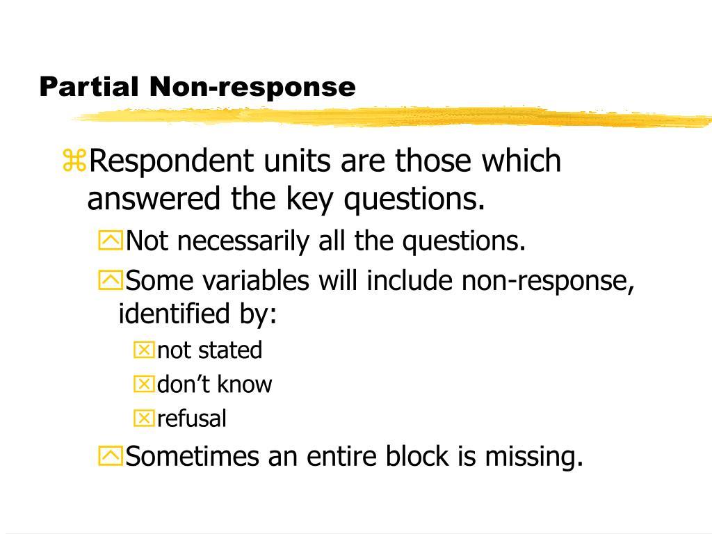 Partial Non-response