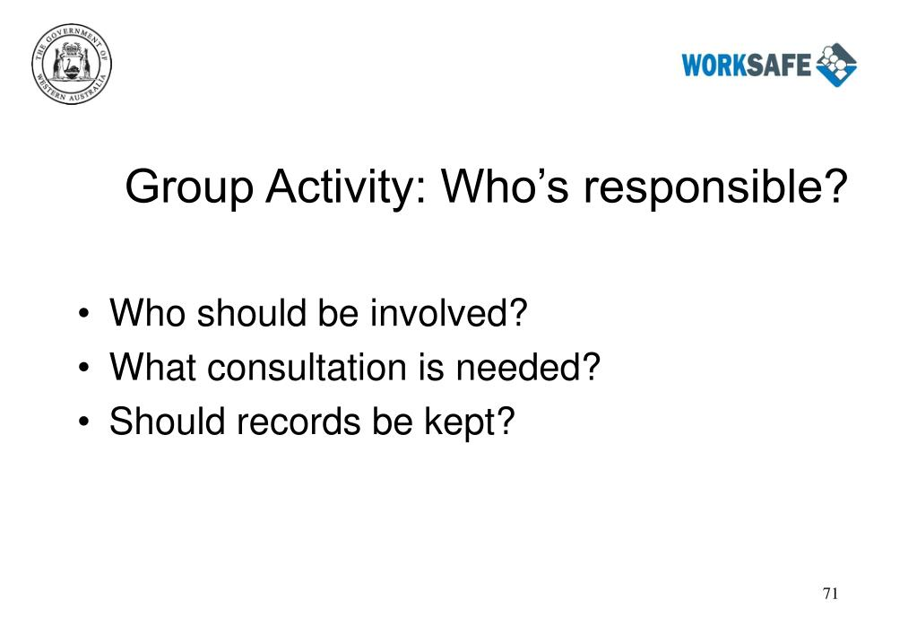 Group Activity: Who's responsible?