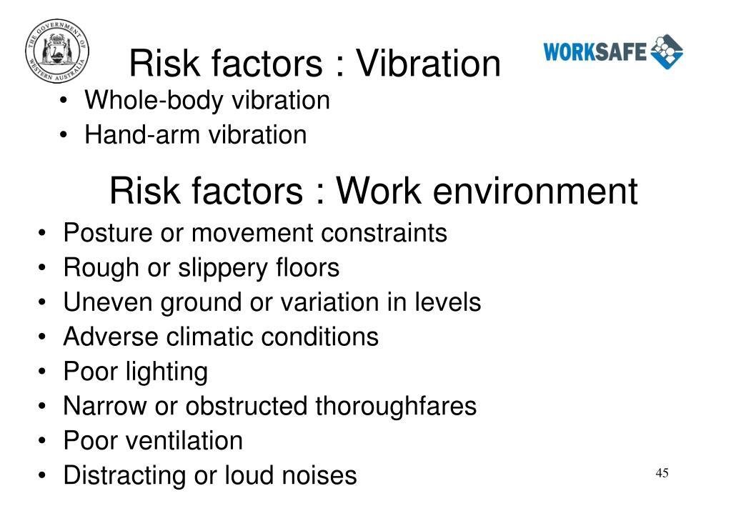 Risk factors : Vibration