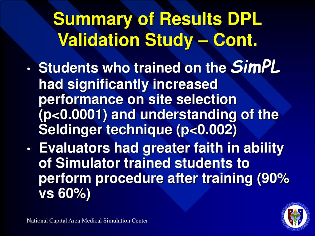Summary of Results DPL Validation Study – Cont.