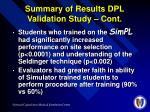 summary of results dpl validation study cont