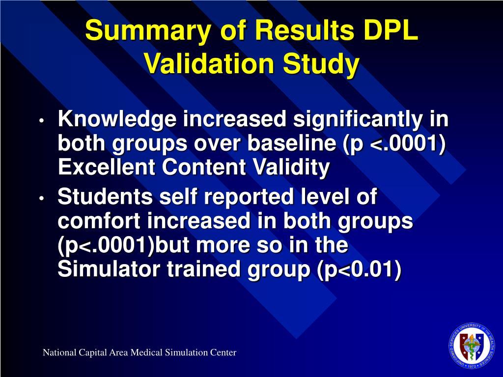 Summary of Results DPL Validation Study