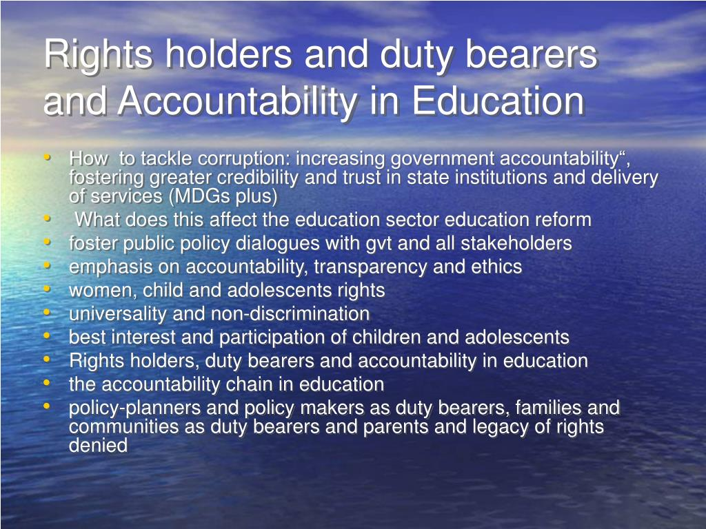 Rights holders and duty bearers and Accountability in Education