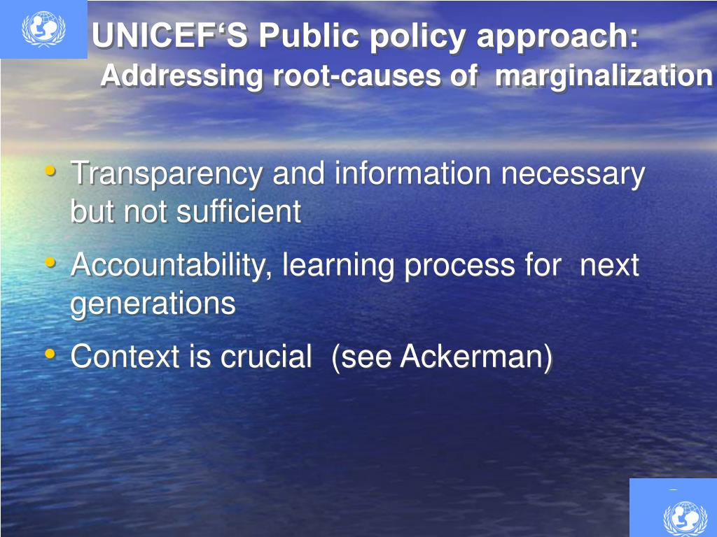 UNICEF'S Public policy approach: