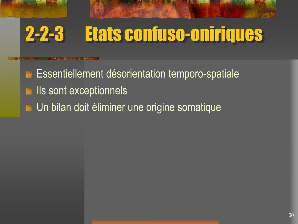 2-2-3Etats confuso-oniriques