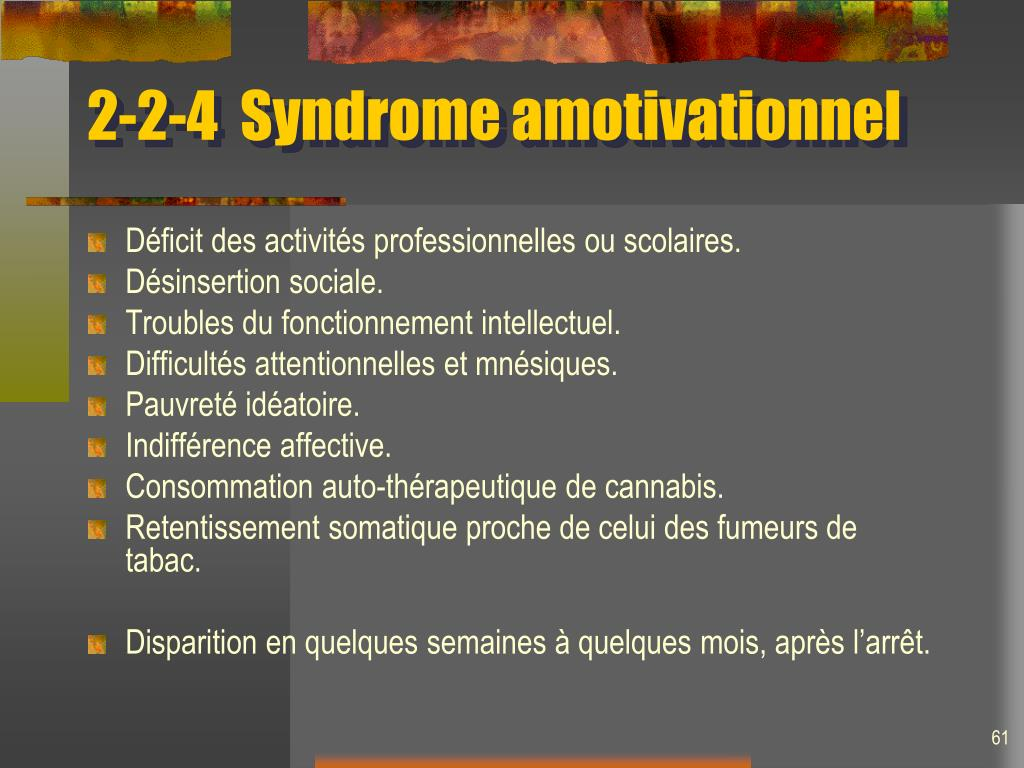 2-2-4  Syndrome amotivationnel