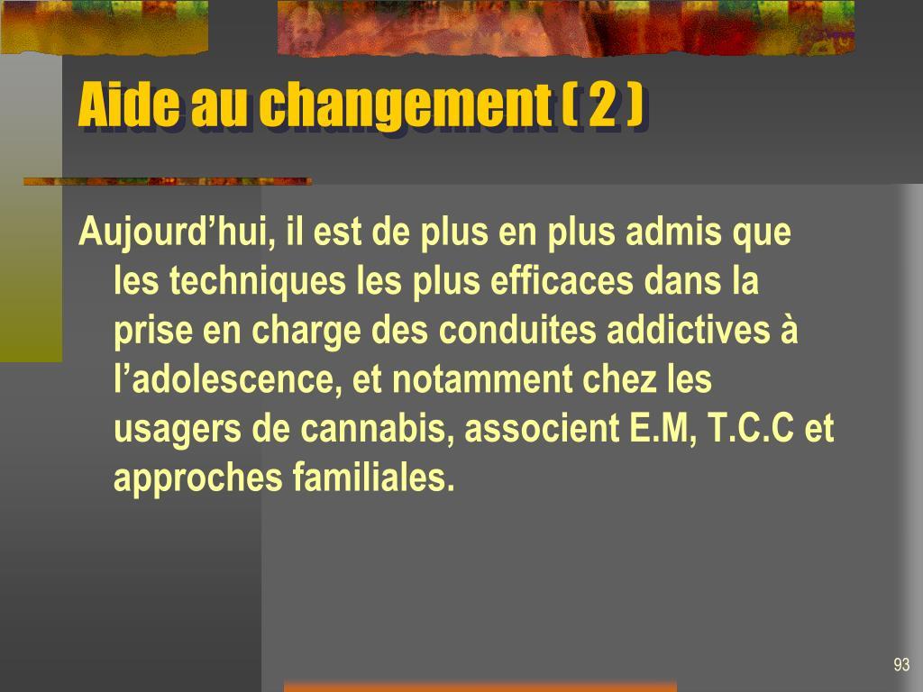 Aide au changement ( 2 )