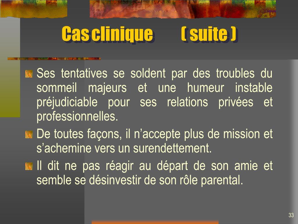 Casclinique( suite )