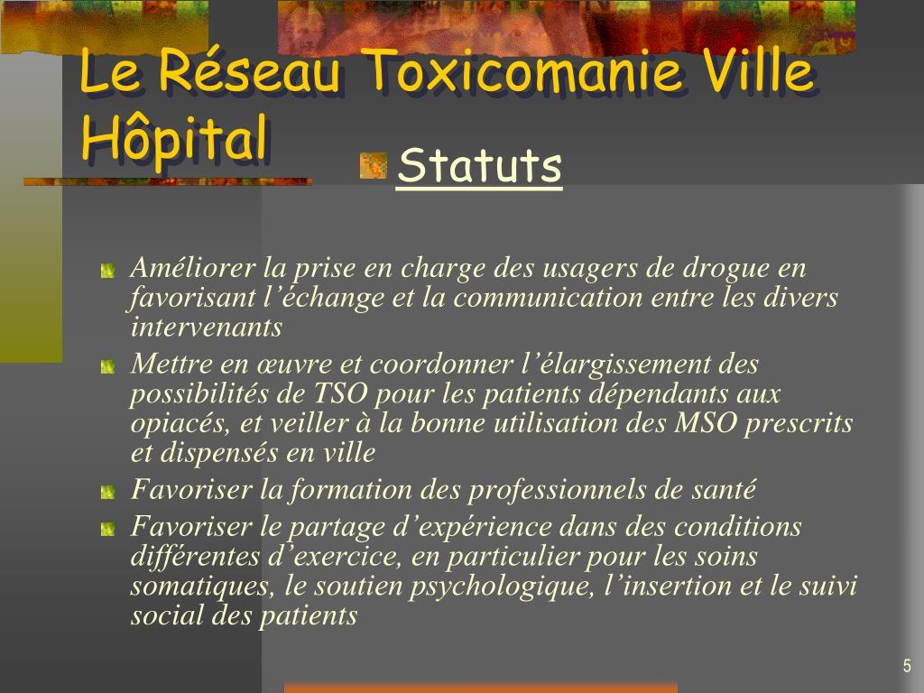 Le Réseau Toxicomanie Ville Hôpital