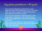 egyptian pantheon 80 gods