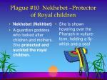 plague 10 nekhebet protector of royal children