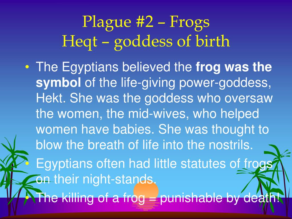 Plague #2 – Frogs