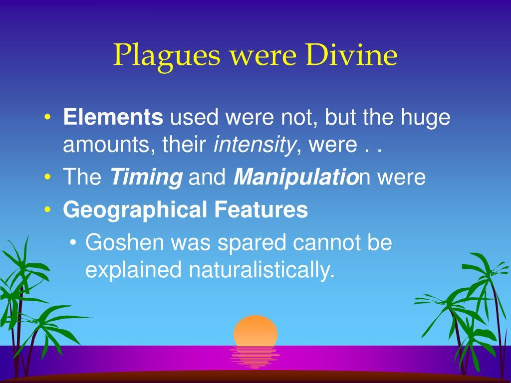 Plagues were Divine