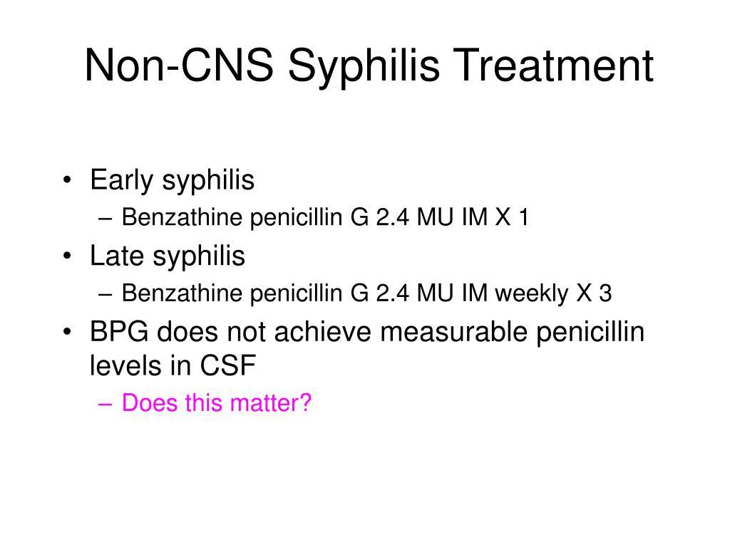 Non-CNS Syphilis Treatment