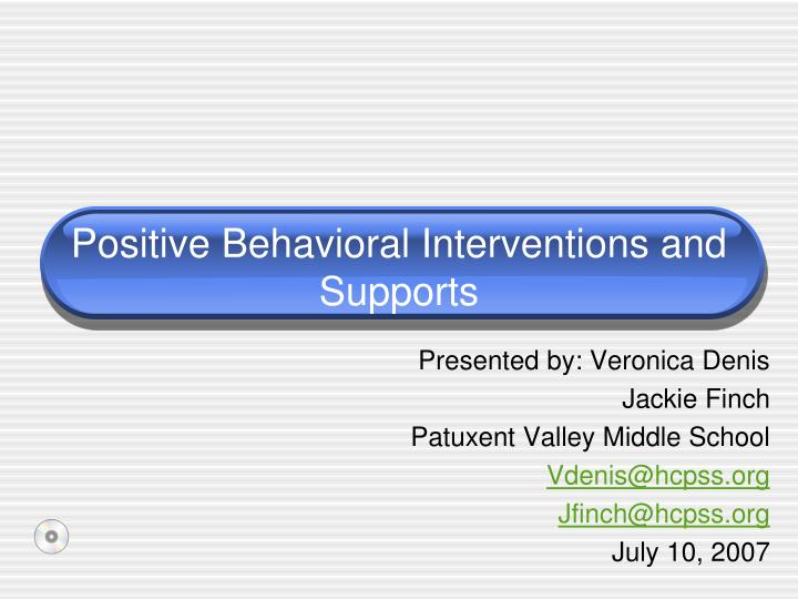 Positive behavioral interventions and supports l.jpg