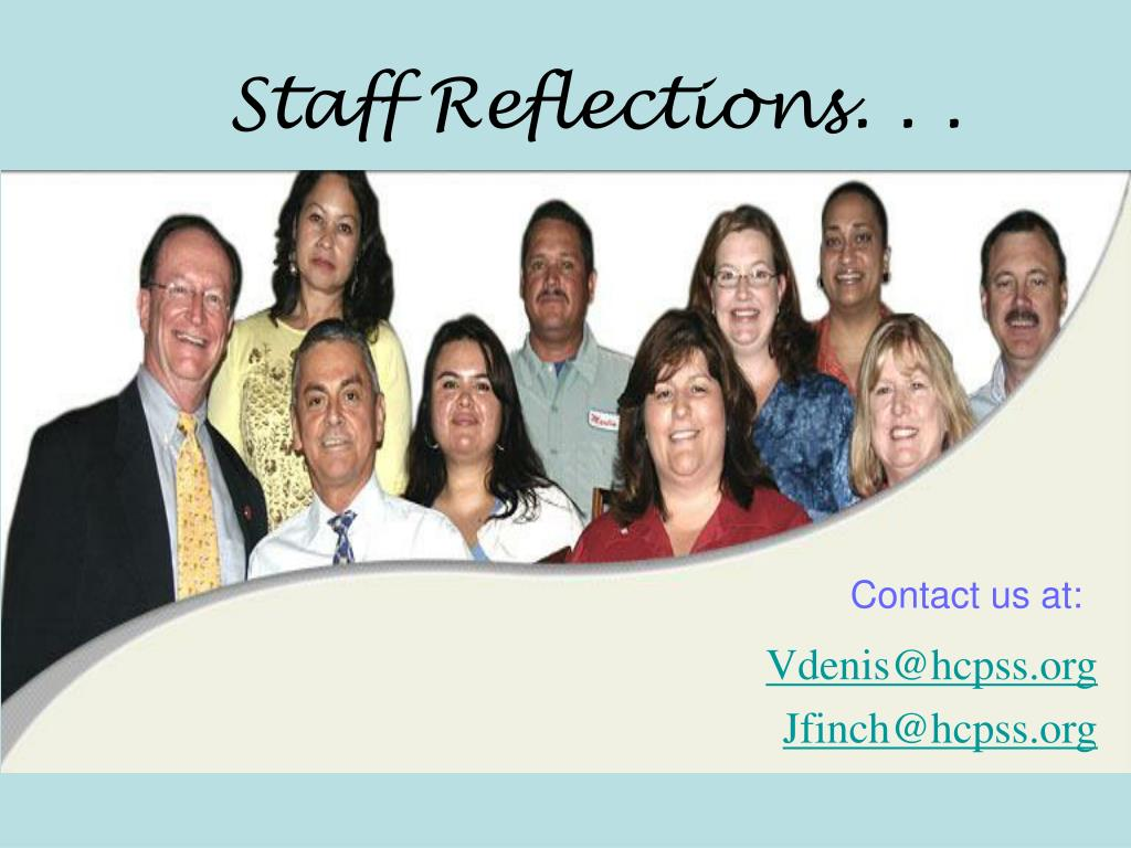 Staff Reflections. . .