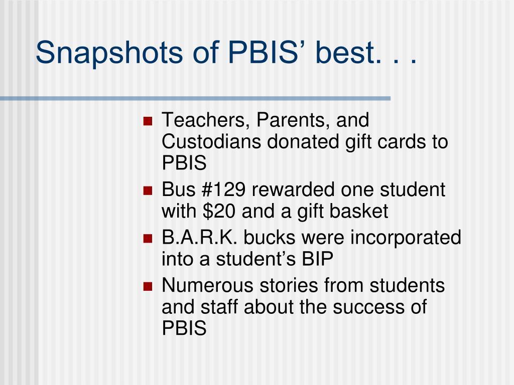 Snapshots of PBIS' best. . .